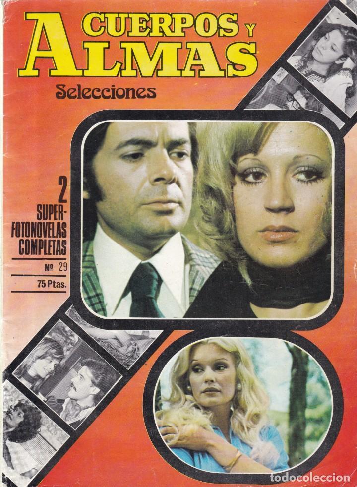 SELECCIONES CUERPOS Y ALMAS - FOTONOVELA - Nº 29 / 1979 (Coleccionismo - Revistas y Periódicos Modernos (a partir de 1.940) - Otros)
