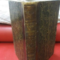 Coleccionismo de Revistas y Periódicos: ECO LITERARIO DE EUROPA. PRIMERA SECCION REVISTA UNIVERSAL. TOMO III. RODRRIGUEZ RIVERA EDITOR 1852. Lote 170249444