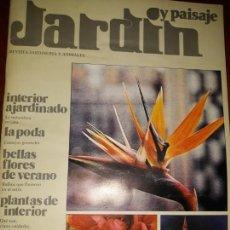 Coleccionismo de Revistas y Periódicos: REVISTA JARDÍN PAISAJE Nº 47 ANIMALES PODA INTERIOR BULBOS PLANTAS FUENTE RIQUEZA PUBLICIDAD CARTAS. Lote 170311328