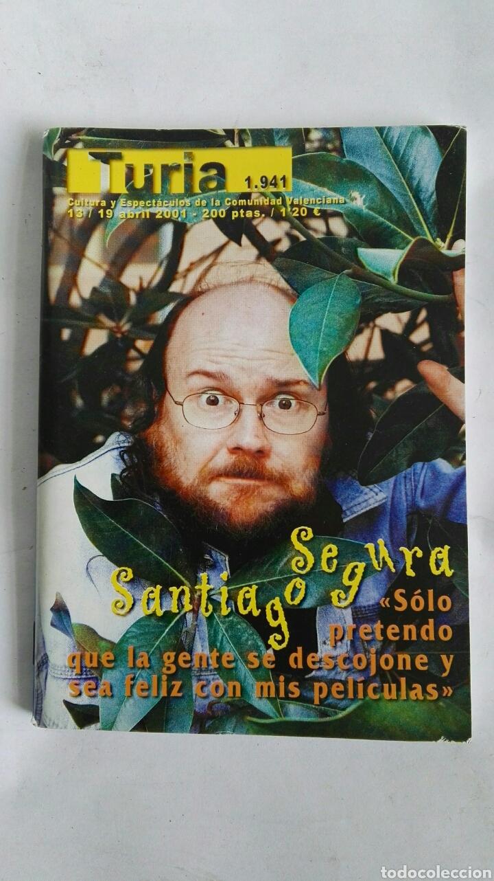 CARTELERA TURIA N 1941 2001 SANTIAGO SEGURA (Coleccionismo - Revistas y Periódicos Modernos (a partir de 1.940) - Otros)