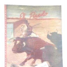 Coleccionismo de Revistas y Periódicos: EL RUEDO Nº294,AÑO 1950 -REVISTA TAURINA-TOROS-TAUROMAQUIA-TORERO-. Lote 170534148