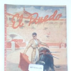 Coleccionismo de Revistas y Periódicos: EL RUEDO Nº162,AÑO 1947 -REVISTA TAURINA-TOROS-TAUROMAQUIA-TORERO-. Lote 170535604