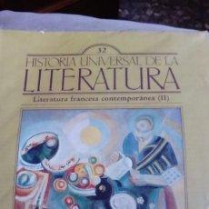 Coleccionismo de Revistas y Periódicos: HISTORIA UNIVERSAL DE LA LITERATURA, Nº 32. LITERATURA FRANCESA CONTEMPORANEA (II). Lote 170619425