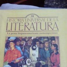 Coleccionismo de Revistas y Periódicos: HISTORIA UNIVERSAL DE LA LITERATURA, Nº 38. LA PROSA HISPANOAMERICANA CONTEMPORANEA. Lote 170622650