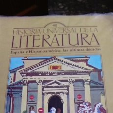Coleccionismo de Revistas y Periódicos: HISTORIA UNIVERSAL DE LA LITERATURA, Nº 40. ESPAÑA E HISPANOAMERICA: LAS ULTIMAS DECADAS. Lote 170624315