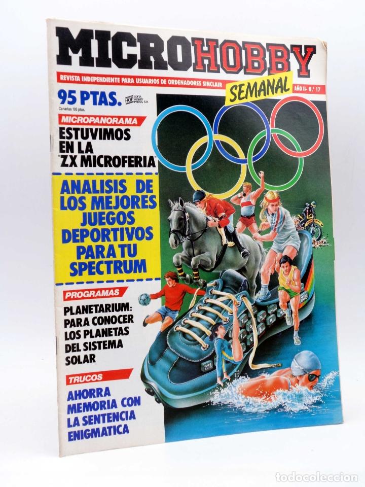 MICRO HOBBY MICROHOBBY SEMANAL 17. REVISTA ORDENADORES SINCLAIR (VVAA) HOBBY PRESS, 1985 (Coleccionismo - Revistas y Periódicos Modernos (a partir de 1.940) - Otros)