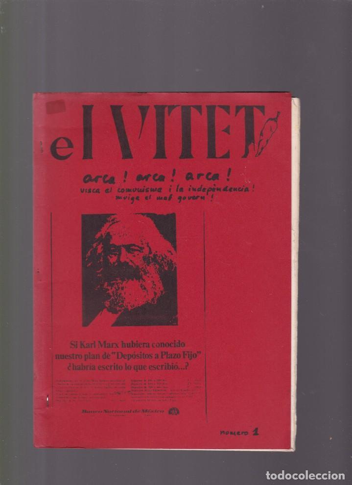 EL VITET - Nº 1 - COMUNISMO, ANARQUISMO, MAULETS, PAÍSOS CATALANS (Coleccionismo - Revistas y Periódicos Modernos (a partir de 1.940) - Otros)
