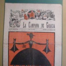 Coleccionismo de Revistas y Periódicos: LA CAMPANA DE GRACIA 16 FEBRER 1934 LA QUARESMA D ENGUANY AMB EL QUE NO COMPTE ROMANONES. Lote 170981900
