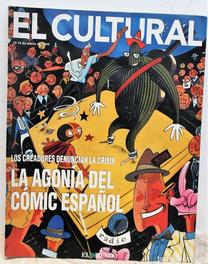 REVISTA EL CULTURAL, 20-12 MARZO 2000. LA AGONÍA DEL COMIC ESPAÑOL (Coleccionismo - Revistas y Periódicos Modernos (a partir de 1.940) - Otros)