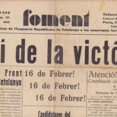 Coleccionismo de Revistas y Periódicos: FOMENT REUS 1936 CAMÍ DE LA VICTÓRIA MANIFEST DEL FRONT D'ESQUERRES DE CATALUNYA I CANDIDATURES. Lote 171161692