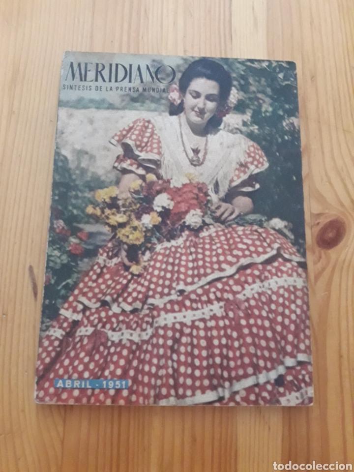 REVISTA MERIDIANO ABRIL 1951 (Coleccionismo - Revistas y Periódicos Modernos (a partir de 1.940) - Otros)