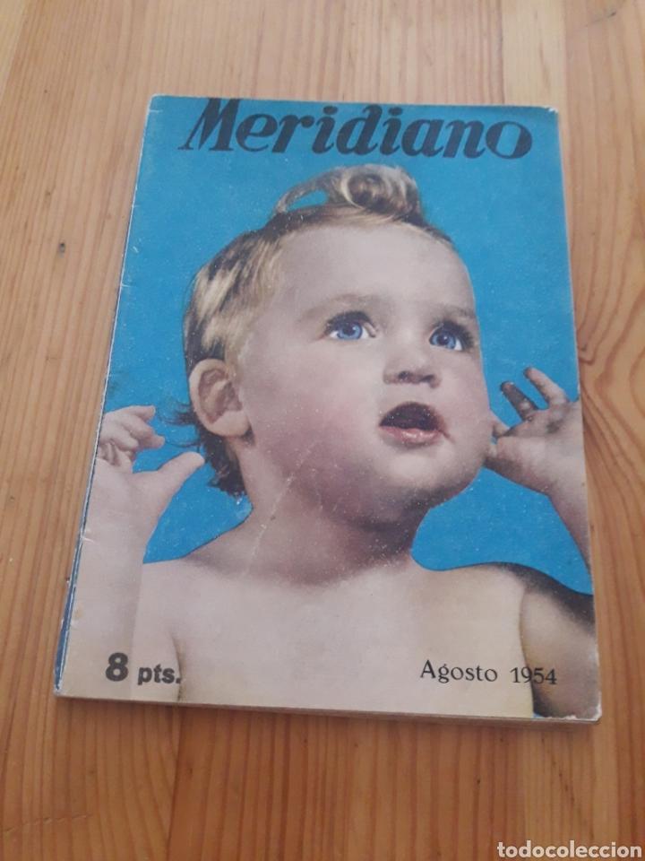 REVISTA MERIDIANO AGOSTO 1954 (Coleccionismo - Revistas y Periódicos Modernos (a partir de 1.940) - Otros)