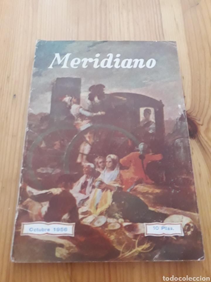 REVISTA MERIDIANO OCTUBRE 1956 (Coleccionismo - Revistas y Periódicos Modernos (a partir de 1.940) - Otros)