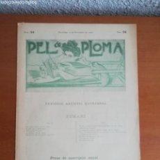 Coleccionismo de Revistas y Periódicos: PEL & PLOMA NÚM. 64 PERIÓDIC ARTÍSTIC QUINZENAL - 15 DE NOVEMBRE DE 1900 - R. CASAS. Lote 171195630