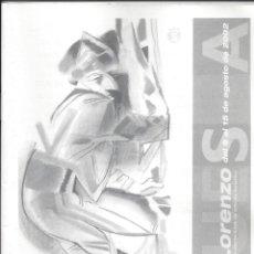 Coleccionismo de Revistas y Periódicos: PROGRAMA FIESTAS SAN LORIEN 2002. HUESCA. ESCRITO EN ARAGONÉS.. Lote 171321203