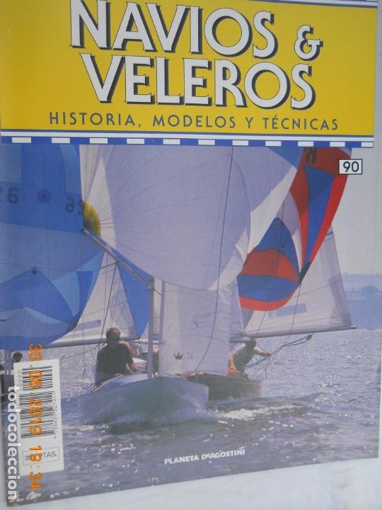 NAVÍOS & VELEROS REVISTA HISTORIA MODELOS TÉCNICAS N° 90 PLANETA DEAGOSTINI (Coleccionismo - Revistas y Periódicos Modernos (a partir de 1.940) - Otros)