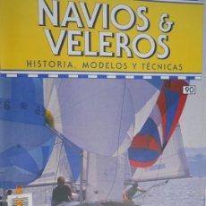 Coleccionismo de Revistas y Periódicos: NAVÍOS & VELEROS REVISTA HISTORIA MODELOS TÉCNICAS N° 90 PLANETA DEAGOSTINI . Lote 171344992