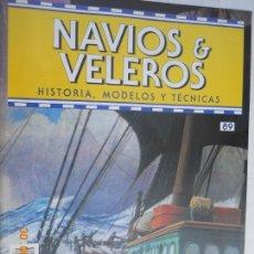 Coleccionismo de Revistas y Periódicos: NAVÍOS & VELEROS REVISTA HISTORIA MODELOS TÉCNICAS N° 89 PLANETA DEAGOSTINI. Lote 171345170