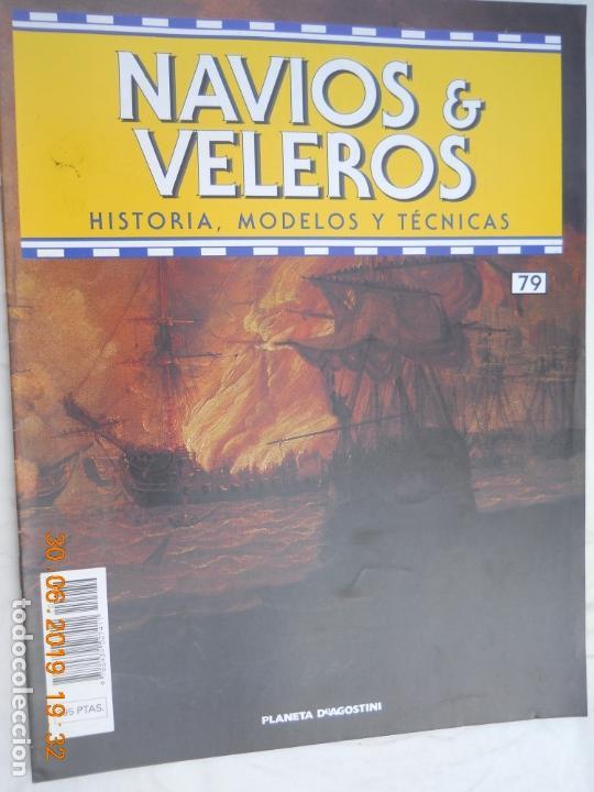 NAVÍOS & VELEROS REVISTA HISTORIA MODELOS TÉCNICAS N° 79 PLANETA DEAGOSTINI (Coleccionismo - Revistas y Periódicos Modernos (a partir de 1.940) - Otros)