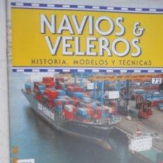 Coleccionismo de Revistas y Periódicos: NAVÍOS & VELEROS REVISTA HISTORIA MODELOS TÉCNICAS N° 72 PLANETA DEAGOSTINI. Lote 171347788