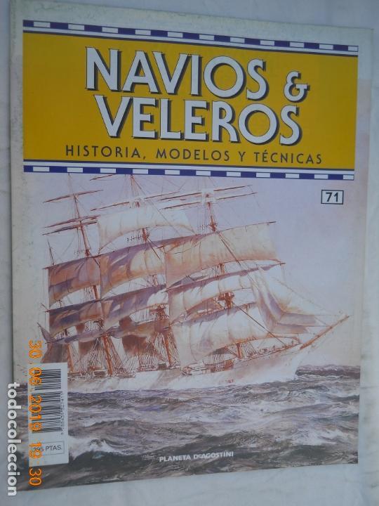 NAVÍOS & VELEROS REVISTA HISTORIA MODELOS TÉCNICAS N° 71 PLANETA DEAGOSTINI (Coleccionismo - Revistas y Periódicos Modernos (a partir de 1.940) - Otros)