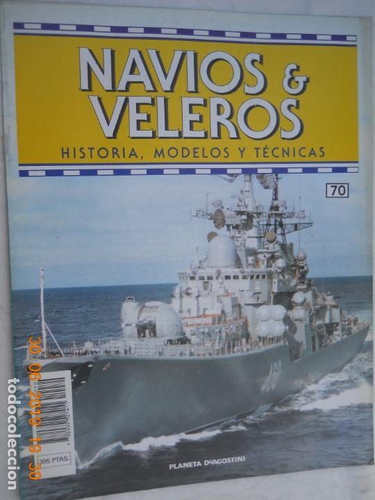 NAVÍOS & VELEROS REVISTA HISTORIA MODELOS TÉCNICAS N° 70 PLANETA DEAGOSTINI (Coleccionismo - Revistas y Periódicos Modernos (a partir de 1.940) - Otros)
