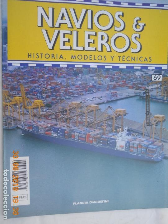 NAVÍOS & VELEROS REVISTA HISTORIA MODELOS TÉCNICAS N° 69 PLANETA DEAGOSTINI (Coleccionismo - Revistas y Periódicos Modernos (a partir de 1.940) - Otros)