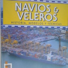 Coleccionismo de Revistas y Periódicos: NAVÍOS & VELEROS REVISTA HISTORIA MODELOS TÉCNICAS N° 69 PLANETA DEAGOSTINI. Lote 171348688