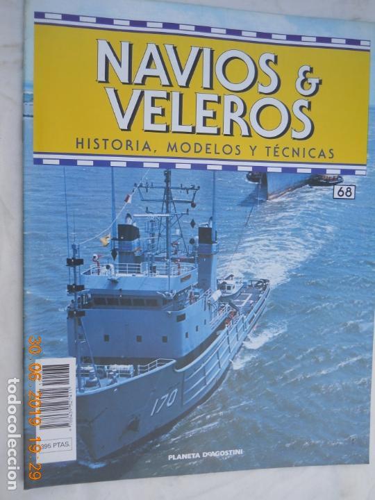 NAVÍOS & VELEROS REVISTA HISTORIA MODELOS TÉCNICAS N° 68 PLANETA DEAGOSTINI (Coleccionismo - Revistas y Periódicos Modernos (a partir de 1.940) - Otros)