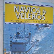 Coleccionismo de Revistas y Periódicos: NAVÍOS & VELEROS REVISTA HISTORIA MODELOS TÉCNICAS N° 68 PLANETA DEAGOSTINI. Lote 171348880