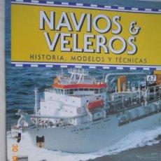 Coleccionismo de Revistas y Periódicos: NAVÍOS & VELEROS REVISTA HISTORIA MODELOS TÉCNICAS N° 67 PLANETA DEAGOSTINI. Lote 171349024