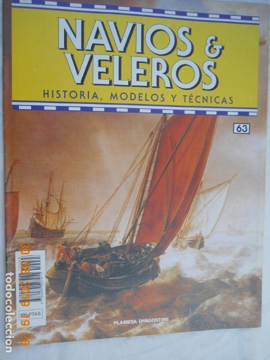 NAVÍOS & VELEROS REVISTA HISTORIA MODELOS TÉCNICAS N° 63 PLANETA DEAGOSTINI (Coleccionismo - Revistas y Periódicos Modernos (a partir de 1.940) - Otros)