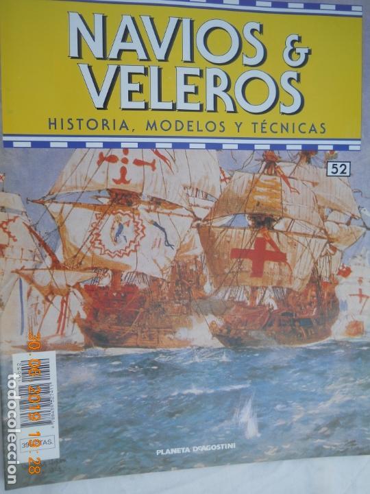 NAVÍOS & VELEROS REVISTA HISTORIA MODELOS TÉCNICAS N° 52 PLANETA DEAGOSTINI (Coleccionismo - Revistas y Periódicos Modernos (a partir de 1.940) - Otros)