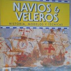 Coleccionismo de Revistas y Periódicos: NAVÍOS & VELEROS REVISTA HISTORIA MODELOS TÉCNICAS N° 52 PLANETA DEAGOSTINI. Lote 171349883