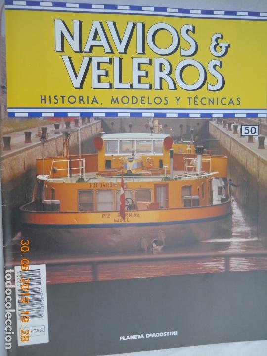NAVÍOS & VELEROS REVISTA HISTORIA MODELOS TÉCNICAS N° 50 PLANETA DEAGOSTINI (Coleccionismo - Revistas y Periódicos Modernos (a partir de 1.940) - Otros)