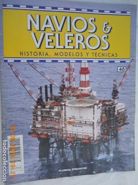 NAVÍOS & VELEROS REVISTA HISTORIA MODELOS TÉCNICAS N° 48 PLANETA DEAGOSTINI (Coleccionismo - Revistas y Periódicos Modernos (a partir de 1.940) - Otros)