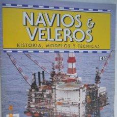 Coleccionismo de Revistas y Periódicos: NAVÍOS & VELEROS REVISTA HISTORIA MODELOS TÉCNICAS N° 48 PLANETA DEAGOSTINI. Lote 171350379