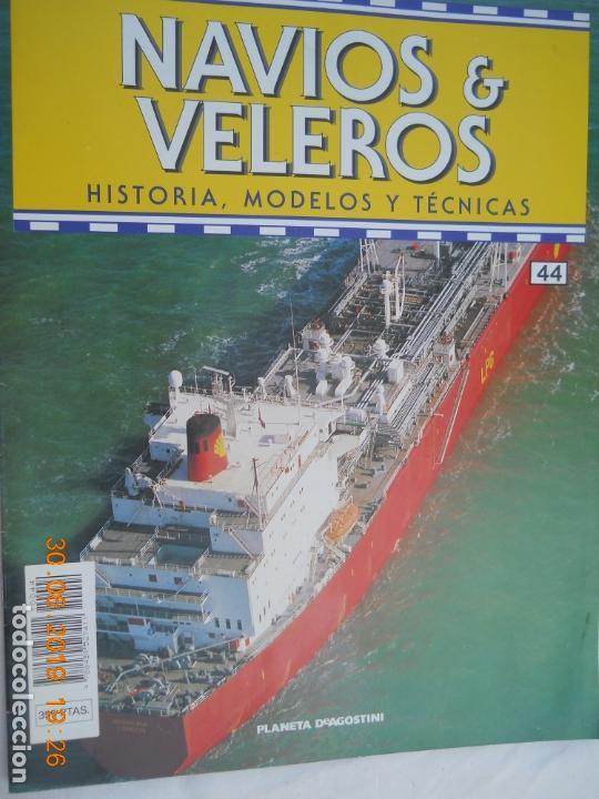 NAVÍOS & VELEROS REVISTA HISTORIA MODELOS TÉCNICAS N° 44 PLANETA DEAGOSTINI (Coleccionismo - Revistas y Periódicos Modernos (a partir de 1.940) - Otros)