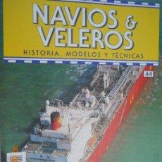 Coleccionismo de Revistas y Periódicos: NAVÍOS & VELEROS REVISTA HISTORIA MODELOS TÉCNICAS N° 44 PLANETA DEAGOSTINI. Lote 171350983