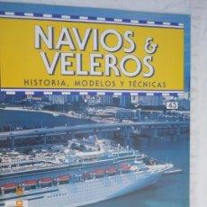 Coleccionismo de Revistas y Periódicos: NAVÍOS & VELEROS REVISTA HISTORIA MODELOS TÉCNICAS N° 43 PLANETA DEAGOSTINI. Lote 171351082