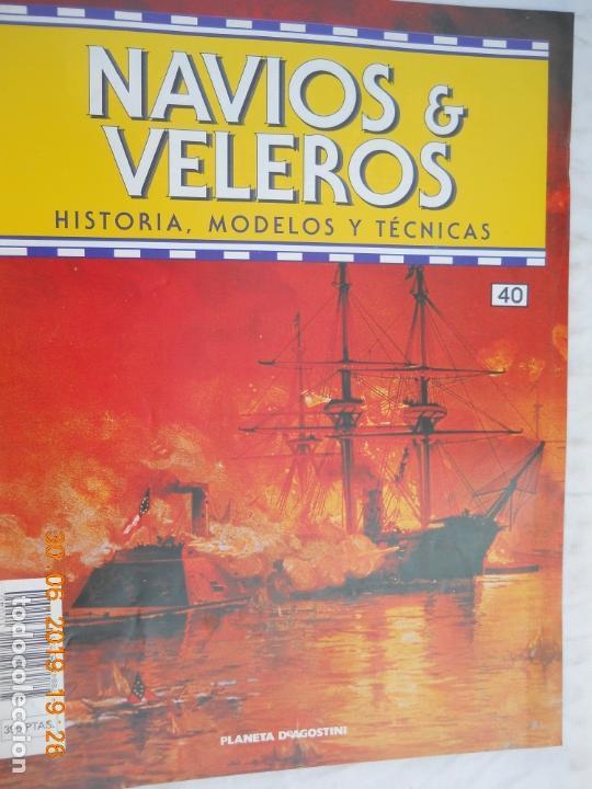 NAVÍOS & VELEROS REVISTA HISTORIA MODELOS TÉCNICAS N° 40 PLANETA DEAGOSTINI (Coleccionismo - Revistas y Periódicos Modernos (a partir de 1.940) - Otros)