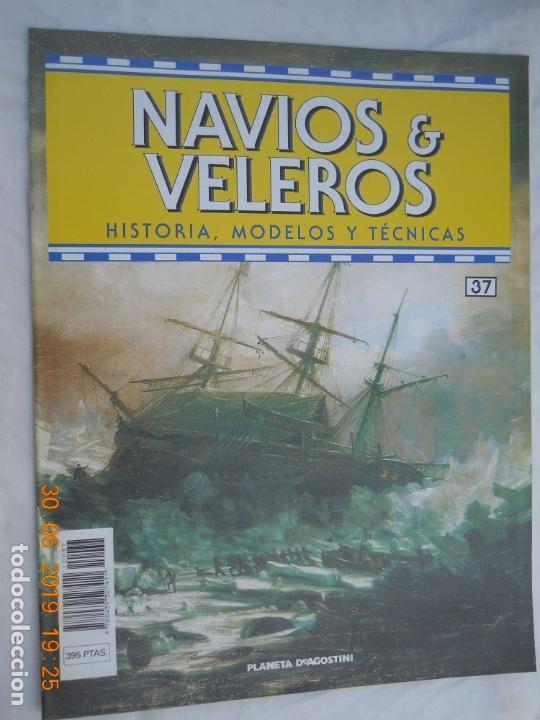 NAVÍOS & VELEROS REVISTA HISTORIA MODELOS TÉCNICAS N° 37 PLANETA DEAGOSTINI (Coleccionismo - Revistas y Periódicos Modernos (a partir de 1.940) - Otros)
