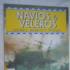 Coleccionismo de Revistas y Periódicos: NAVÍOS & VELEROS REVISTA HISTORIA MODELOS TÉCNICAS N° 37 PLANETA DEAGOSTINI. Lote 171352164