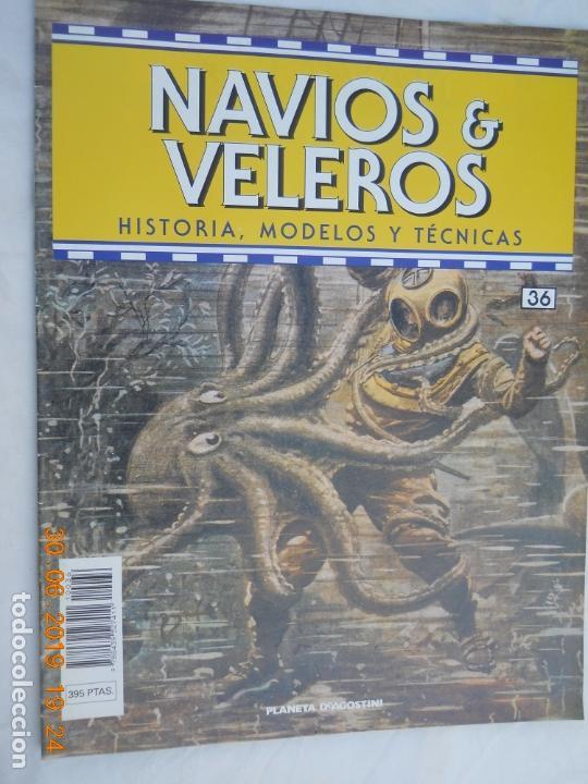 NAVÍOS & VELEROS REVISTA HISTORIA MODELOS TÉCNICAS N° 36 PLANETA DEAGOSTINI (Coleccionismo - Revistas y Periódicos Modernos (a partir de 1.940) - Otros)