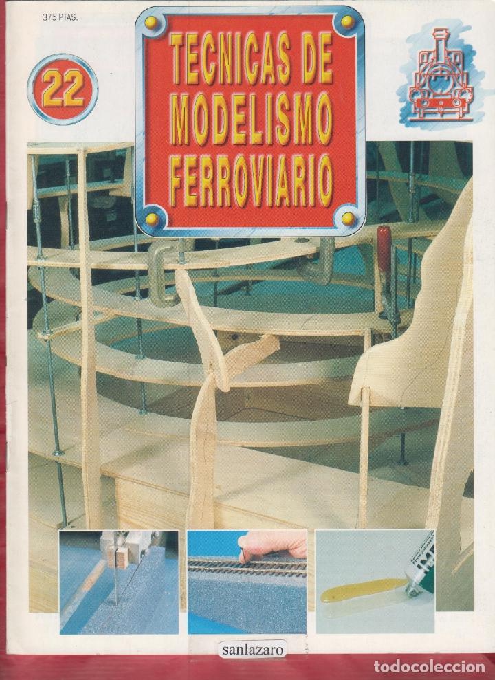 TECNICAS DE MODELISMO FERROVIARIO N. 22. (Coleccionismo - Revistas y Periódicos Modernos (a partir de 1.940) - Otros)