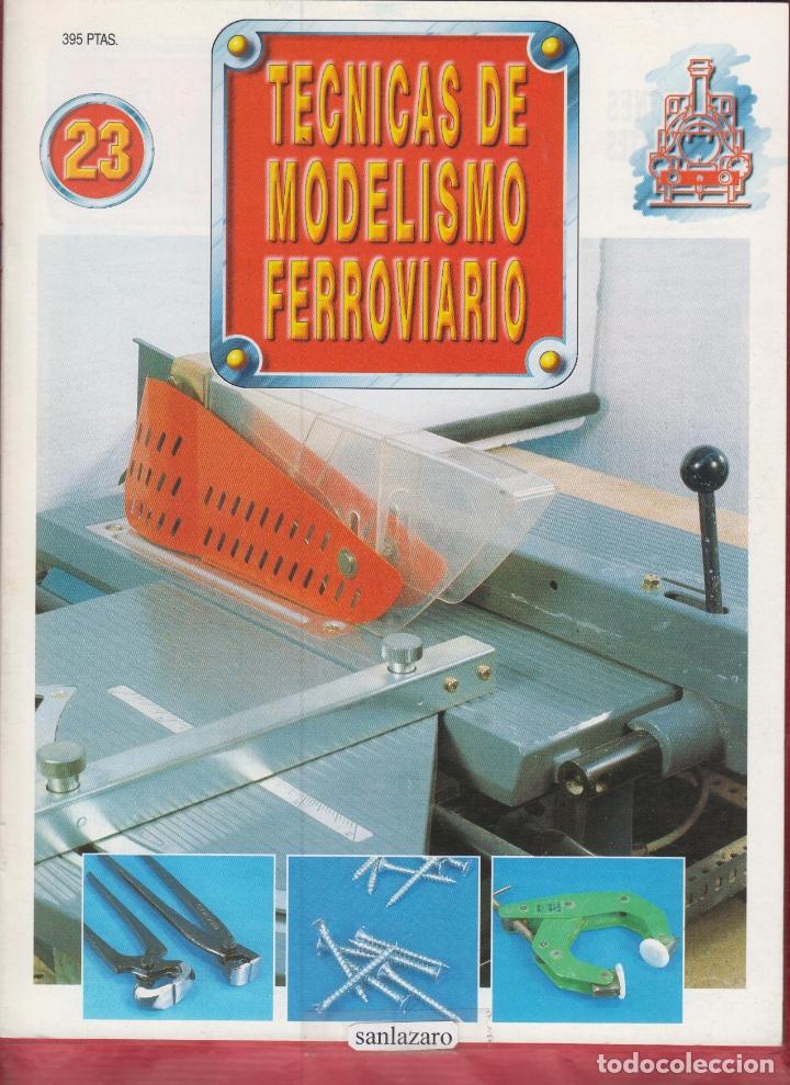 TECNICAS DE MODELISMO FERROVIARIO N. 23. (Coleccionismo - Revistas y Periódicos Modernos (a partir de 1.940) - Otros)