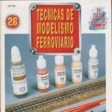 Coleccionismo de Revistas y Periódicos: TECNICAS DE MODELISMO FERROVIARIO N. 26. RE26.. Lote 171386859