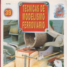 Coleccionismo de Revistas y Periódicos: TECNICAS DE MODELISMO FERROVIARIO N. 39 RE39.. Lote 171388045