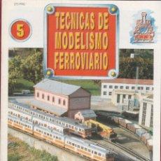 Coleccionismo de Revistas y Periódicos: TECNICAS DE MODELISMO FERROVIARIO N. 5 RE05.. Lote 171388584