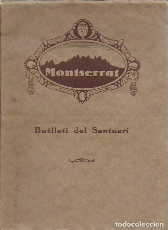 BUTLLETÍ DEL SANTUARI DE MONTSERRAT. ANY 1 NÚM. 1. GENER 1927. 26X19CM.16 P. PORTA LA BUTLLETA PER (Coleccionismo - Revistas y Periódicos Antiguos (hasta 1.939))